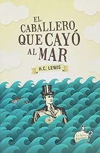 El caballero que cayó al mar par  Herbert Clyde Lewis
