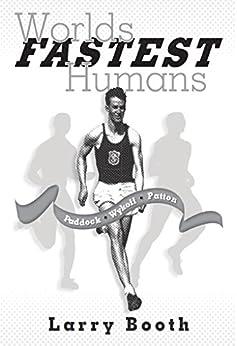 Worlds Fastest Humans: Paddock, Wykoff, Patton Epub Descargar Gratis
