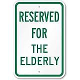 Walter63 Blechschild mit Aufschrift Reserved for The Elderly, 30,5 x 45,7 cm