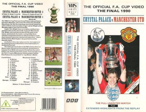 Fa Cup Final 1990: Man Utd V Crystal Palace [VHS]