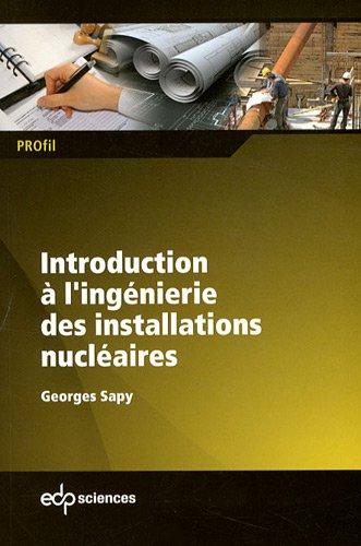 Introduction à l'ingénierie des installations nucléaires
