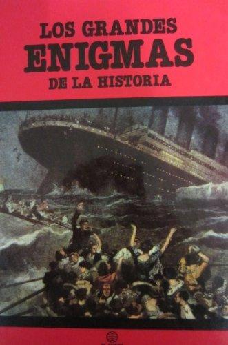 LOS GRANDES ENIGMAS DE LA HISTORIA 1