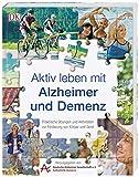 Aktiv leben mit Alzheimer und Demenz (Amazon.de)