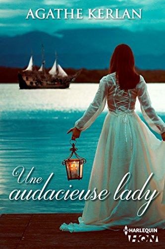 Une audacieuse lady (HQN) par Agathe Kerlan
