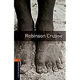 Oxford Bookworms Library: Level 2:: Robinson Crusoe (Oxford Bookworms ELT)