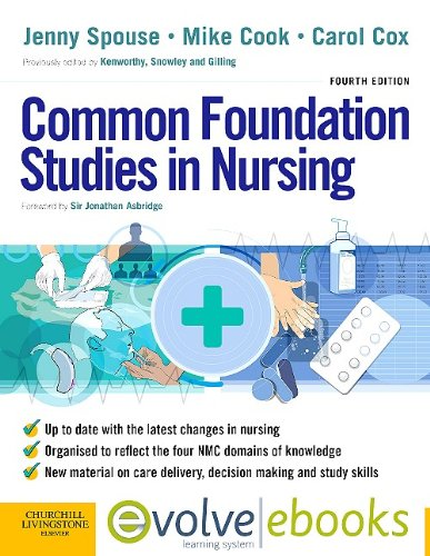 Common Foundation Studies in Nursing Text and Evolve eBooks Package, 4e