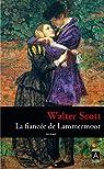 La fiancée de Lammermoor par Scott