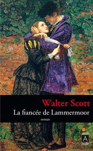 La fiancée de Lammermoor par Walter Scott