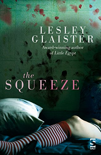 The Squeeze by [Glaister, Lesley]