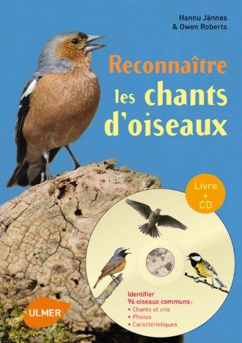 Reconnaître les chants d'oiseaux (+CD)