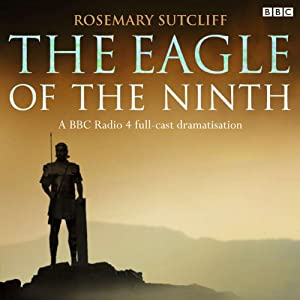 The Eagle of the Ninth (Audio Download): Amazon.co.uk: Rosemary ...