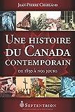 Une histoire du Canada contemporain : de 1850 à nos jours