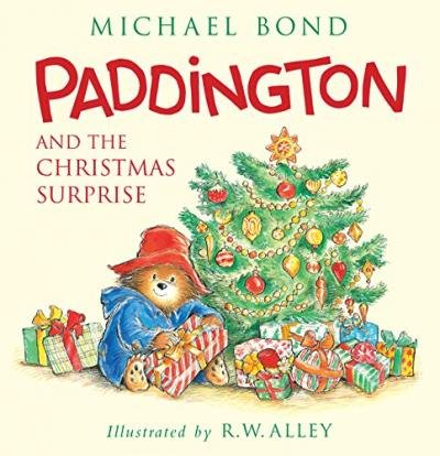 By Bond, Michael ( Author ) [ Paddington and the Christmas Surprise By Sep-2015 Hardcover