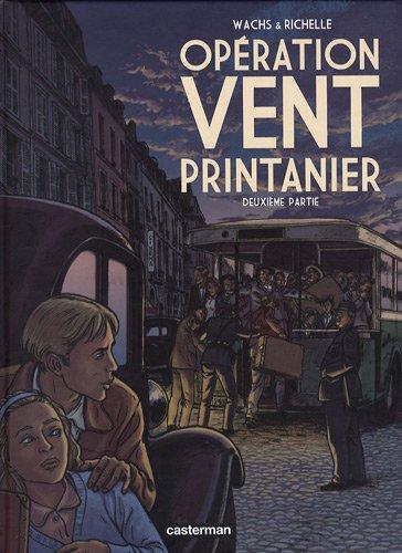 Opération vent printannier : Deuxième partie