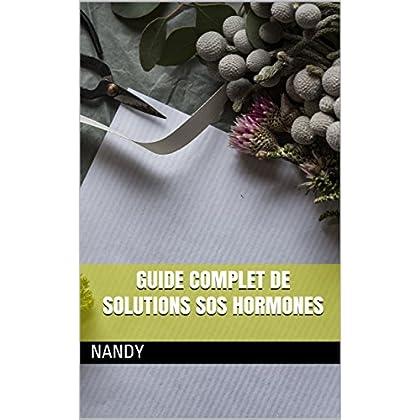 Guide complet de solutions SOS Hormones