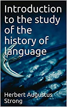 Introduction to the study of the history of language Epub Descargar Gratis