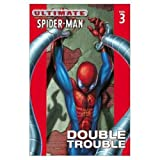Image de Ultimate Spider-Man Vol.3: Double Trouble