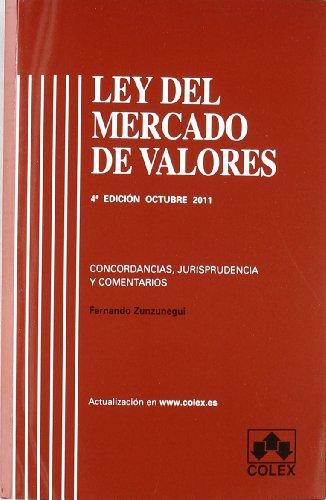 Ley del mercado de valores 4ª ed. (Textos Legales Basicos 11) por Fernando Zunzunegui