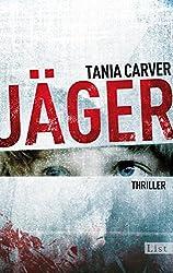 Jäger: Thriller (Ein Marina-Esposito-Thriller 4)