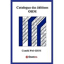Catalogue des éditions OHM (French Edition)