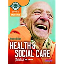 Level 3 Health and Social Care (Adults) Diploma: Candidate Book 3rd edition (Level 3 Work Based Learning Health and Social Care)