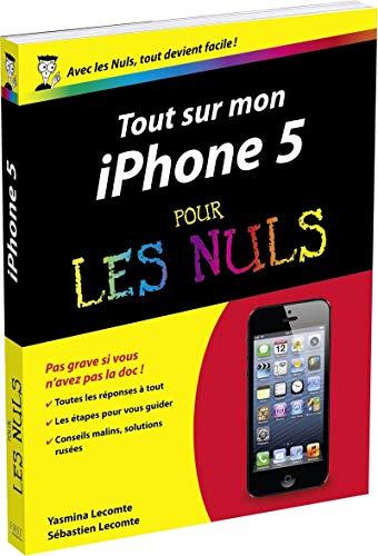 Tout sur mon iPhone 5 pour les Nuls par Sébastien LECOMTE