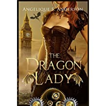 The Dragon Lady (The Dracosinum Tales) (English Edition)