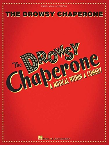 Greg Morrison/Lisa Lambert: The Drowsy Chaperone (Vocal Selections) por Bob Martin