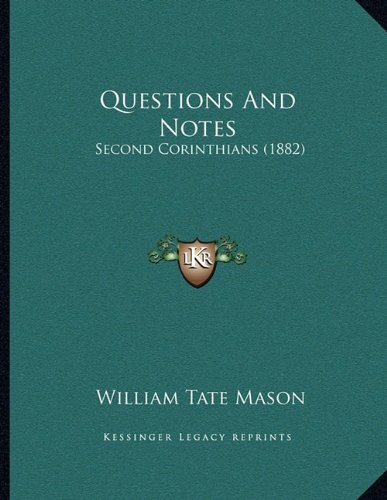 Questions and Notes: Second Corinthians (1882)