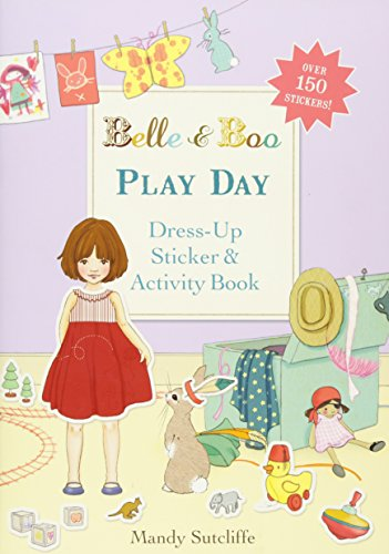 Play Day: A Dress-Up Sticker and Activity Book (Belle & Boo, Band 15)