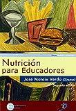 Nutrición para educadores: Incluye CD-Rom de José Mataix Verdú (21 oct 2008) Tapa blanda