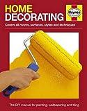 Home Decorating Manual (Haynes Manual)