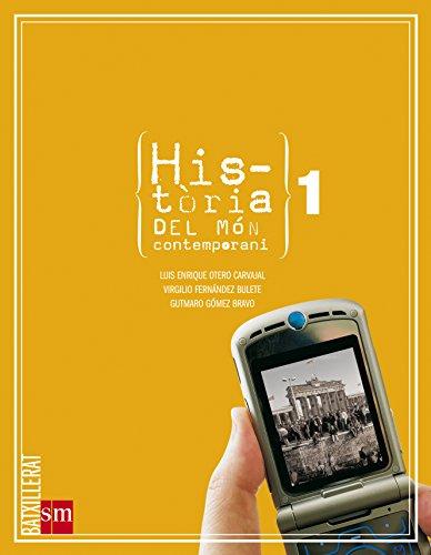 Història del món contemporani. 1 Batxillerat - 9788467529548
