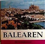 BALEAREN. Einführung von Helga Pohl. 30 Farbaufnahmen.