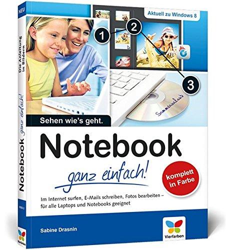 Notebook – ganz einfach!: Die Anleitung in Bildern