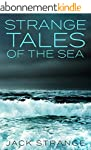 Strange Tales of the Sea (English Edi...
