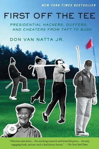 First Off The Tee by Don Van Natta Jr. (2004-10-13)