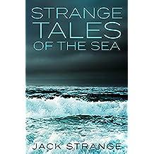 Strange Tales of the Sea (English Edition)