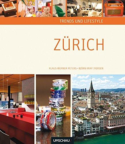 Trends und Lifestyle Zürich