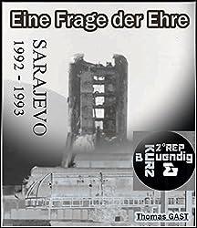 Eine Frage der Ehre Sarajevo 1992 1993