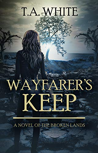 Wayfarer's Keep (The Broken Lands Book 3) (English Edition)