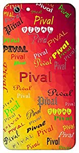 Pival (a tree) Name & Sign Printed All over customize & Personalized!! Protective back cover for your Smart Phone : HTC Desire 728 ( Dual Sim )