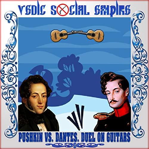 Pushkin vs. Dantes. Duel on Guitars