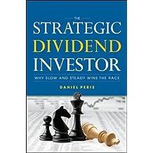 The Strategic Dividend Investor (General Finance & Investing)