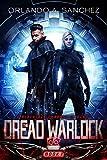 #10: The Dread Warlock (A Blackjack Chronicles Mission Book 1)