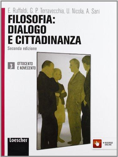 Filosofia: dialogo e cittadinanza. Per i Licei e gli Ist. magistrali. Con espansione online: 3