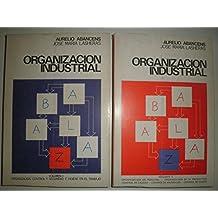 TECNOLOGÍA DE LA ORGANIZACIÓN INDUSTRIAL ( VOL I Y II )