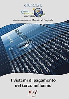 I sistemi di pagamento nel terzo millennio di [Pimpinella, Maurizio M.]