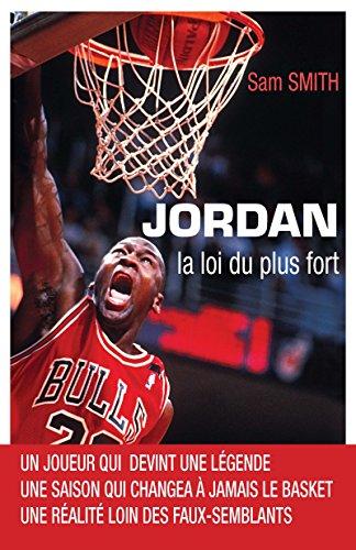 Jordan, la loi du plus fort (Sports) par Lucas Saïdi