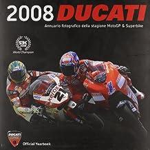 Ducati corse 2008. Ediz. illustrata (Motogp & Superbike)